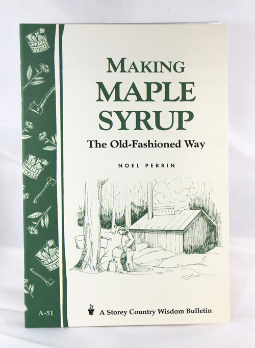 Making Maple Syrup by Noel Perrin