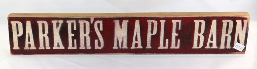 """Parker`s Maple Barn\"" wooden sign"